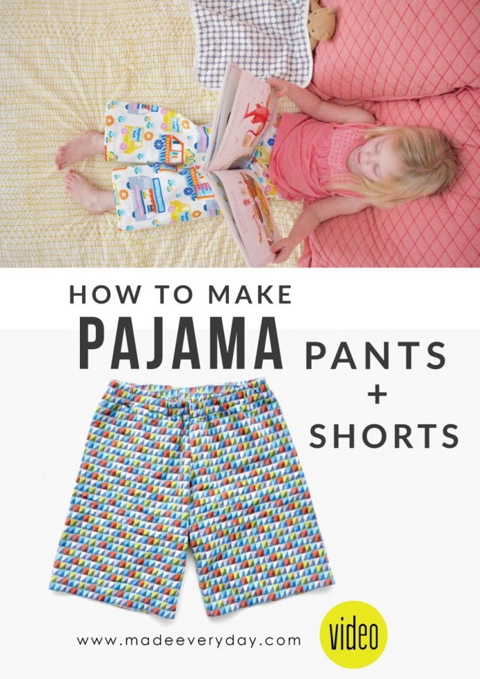 How to make Pajama pants and shorts on MADE Everyday with Dana Willard