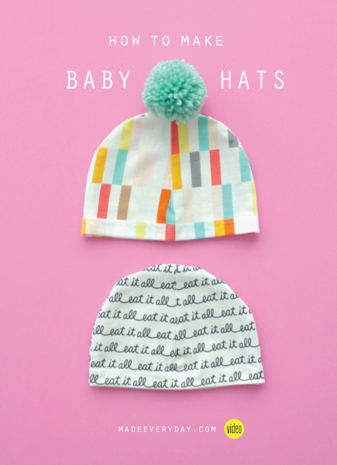 How to Make a Baby Hat | beanie sewing video tutorial with FREE PATTERN from MADE Everyday with Dana