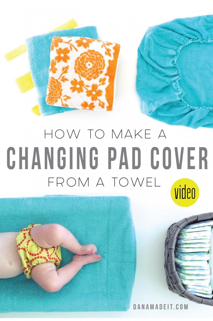 How to make your own Changing Pad Cover from a TOWEL