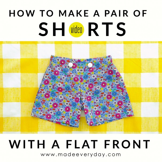 how-to-make-a-pair-of-shorts-on-made-everyday-with-dana-willard