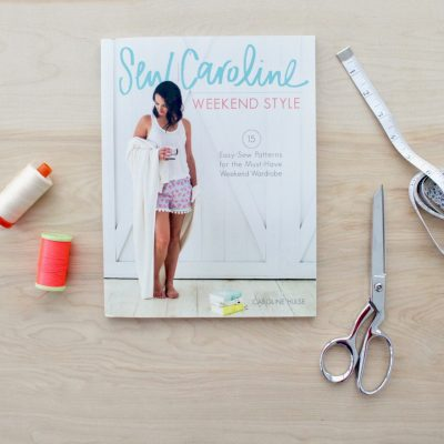Weekend Style Book by Sew Caroline on MADE Everyday with Dana Willard